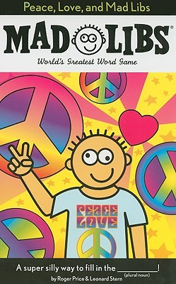 mad libs - peace, love, and mad libs