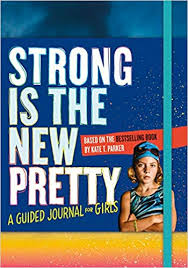 journal-strong-is-the-new-pretty